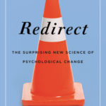 [PDF] [EPUB] Redirect: The Surprising New Science of Psychological Change Download