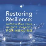 [PDF] [EPUB] Restoring Resilience: Discovering Your Clients' Capacity for Healing Download