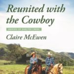 [PDF] [EPUB] Reunited with the Cowboy (Heroes of Shelter Creek #1) Download