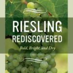 [PDF] [EPUB] Riesling Rediscovered: Bold, Bright, and Dry Download
