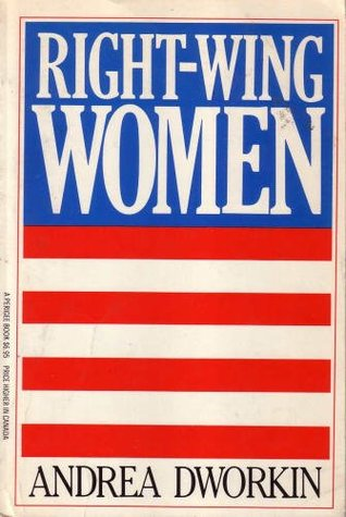 [PDF] [EPUB] Right Wing Women Download by Andrea Dworkin