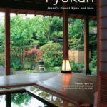 [PDF] [EPUB] Ryokan: Japan's Finest Spas and Inns Download