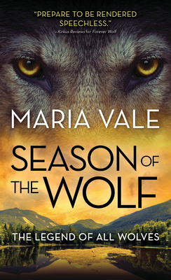 [PDF] [EPUB] Season of the Wolf (The Legend of All Wolves, #4) Download by Maria Vale