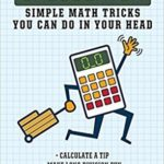 [PDF] [EPUB] See Ya Later Calculator: How to Do Math in Your Head…Fast Download