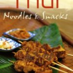 [PDF] [EPUB] Thai Noodles and Snacks Download