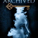 [PDF] [EPUB] The Archived (The Archived, #1) Download