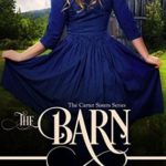 [PDF] [EPUB] The Barn (Carter Sisters, #2) Download