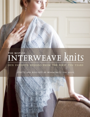 [PDF] [EPUB] The Best of Interweave Knits Download by Ann Budd