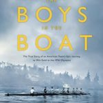 [PDF] [EPUB] The Boys in the Boat: The True Story of an American Team's Epic Journey to Win Gold at the 1936 Olympics Download