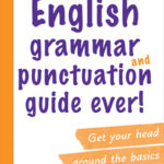 [PDF] [EPUB] The Briefest English Grammar and Punctuation Guide Ever! Download