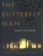 [PDF] [EPUB] The Butterfly Man Download by Heather     Rose