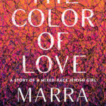[PDF] [EPUB] The Color of Love: A Story of a Mixed-Race Jewish Girl Download