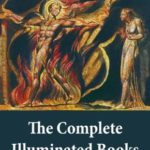[PDF] [EPUB] The Complete Illuminated Books of William Blake (Unabridged – With All The Original Illustrations) Download