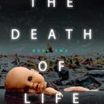 [PDF] [EPUB] The Death of Life (The Little Things That Kill Series Book 2) Download