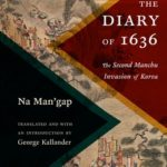 [PDF] [EPUB] The Diary of 1636: The Second Manchu Invasion of Korea Download