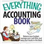 [PDF] [EPUB] The Everything Accounting Book: Balance Your Budget, Manage Your Cash Flow, And Keep Your Books in the Black Download