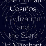 [PDF] [EPUB] The Human Cosmos: A Secret History of the Stars Download