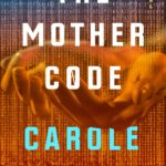 [PDF] [EPUB] The Mother Code Download