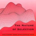 [PDF] [EPUB] The Nature of Selection: Evolutionary Theory in Philosophical Focus Download