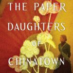 [PDF] [EPUB] The Paper Daughters of Chinatown Download