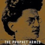 [PDF] [EPUB] The Prophet Armed: Trotsky, 1879-1921 Download