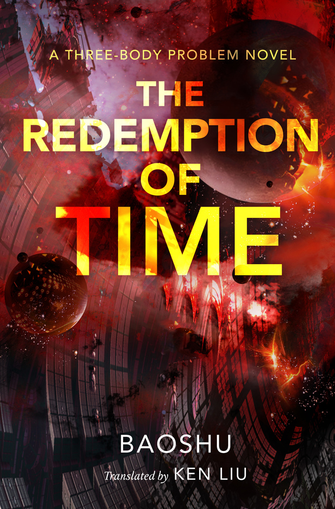 [PDF] [EPUB] The Redemption of Time: A Three-Body Problem Novel Download by Baoshu