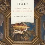 [PDF] [EPUB] The Secrets of Italy: People, Places, and Hidden Histories Download