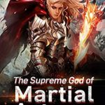 [PDF] [EPUB] The Supreme God of Martial Arts 33: Hearsay About The Immortal Burial Sea (Living Martial Legend: A Cultivaion Novel) Download