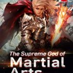 [PDF] [EPUB] The Supreme God of Martial Arts 57: Another Divine God Headed Towards The Shore Of Rebirth (Living Martial Legend: A Cultivaion Novel) Download