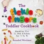 [PDF] [EPUB] The Tickle Fingers Toddler Cookbook: Hands-on Fun in the Kitchen for 1 to 4s Download