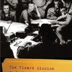 [PDF] [EPUB] The Tizard Mission: The Top-Secret Operation That Changed the Course of World War II Download