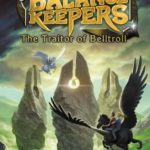 [PDF] [EPUB] The Traitor of Belltroll (The Balance Keepers, #3) Download