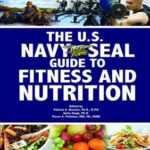 [PDF] [EPUB] The U.S. Navy Seal Guide to Fitness and Nutrition Download