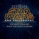 [PDF] [EPUB] The Ultimate Star Wars and Philosophy: You Must Unlearn What You Have Learned Download