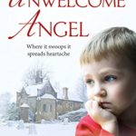 [PDF] [EPUB] The Unwelcome Angel: An emotionally gripping novella (Linwood Colliery Novella Book 1) Download