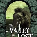 [PDF] [EPUB] The Valley of the Lost: A Lost World adventure (The William Meikle Chapbook Collection 38) Download