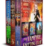 [PDF] [EPUB] The Vampire Knitting Club Boxed Set: Books 4-6: A paranormal cozy mystery Download