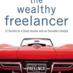 [PDF] [EPUB] The Wealthy Freelancer Download