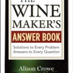[PDF] [EPUB] The Winemaker's Answer Book: Solutions to Every Problem; Answers to Every Question Download