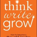 [PDF] [EPUB] Think Write Grow Download
