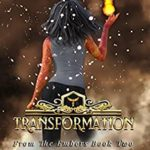 [PDF] [EPUB] Transformation (From the Embers Book 2) Download
