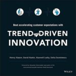 [PDF] [EPUB] Trend-Driven Innovation: Beat Accelerating Customer Expectations Download