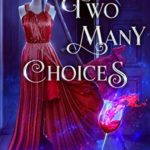 [PDF] [EPUB] Two Many Choices: Paranormal Women's Fiction (Dating Sucks Book 2) Download