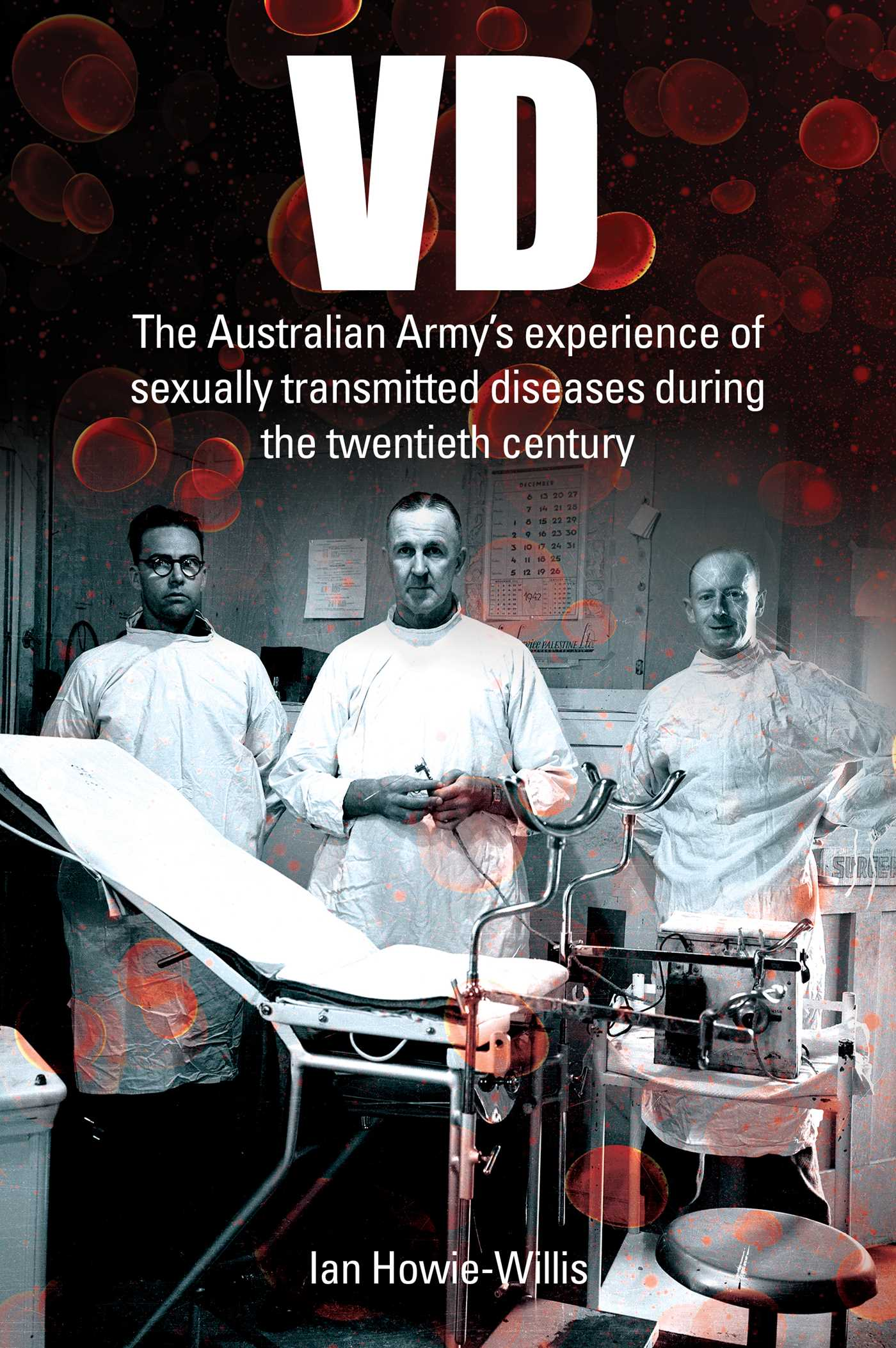 [PDF] [EPUB] VD: The Australian Army's experience of sexually transmitted diseases during the twentieth century Download by Ian Howie-Willis