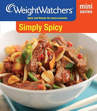 [PDF] [EPUB] Weight Watchers Mini Series: Simply Spicy Download by Weight Watchers