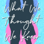 [PDF] [EPUB] What We Thought We Knew Download