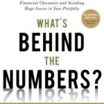 [PDF] [EPUB] What's Behind the Numbers?: A Guide to Exposing Financial Chicanery and Avoiding Huge Losses in Your Portfolio Download