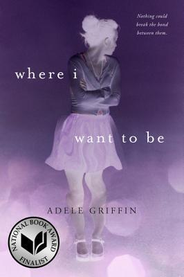 [PDF] [EPUB] Where I Want to Be Download by Adele Griffin