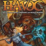[PDF] [EPUB] Wreaking Havoc: How to Create Fantasy Warriors and Wicked Weapons Download