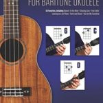 [PDF] [EPUB] 3-Chord Songs for Baritone Ukulele (G-C-D): Melody, Chords and Lyrics for D-G-B-E Tuning Download
